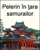 Pelerin in tara samurailor